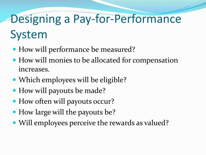 Designing a Pay-for-Performance System