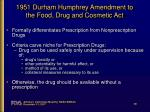1951 durham humphrey amendment to the food drug and cosmetic act