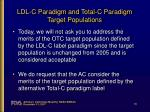 ldl c paradigm and total c paradigm target populations