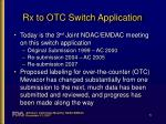 rx to otc switch application
