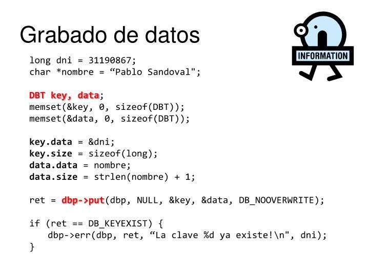 Grabado de datos