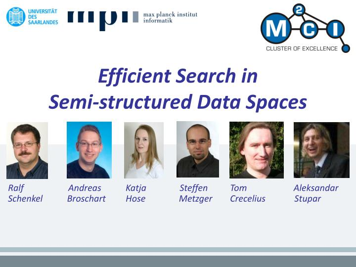 efficient search in semi structured data spaces n.