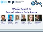 efficient search in semi structured data spaces