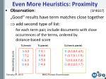 even more heuristics proximity