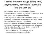 4 issues retirement age safety nets payout terms benefits for survivors and the very old