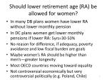should lower retirement age ra be allowed for women
