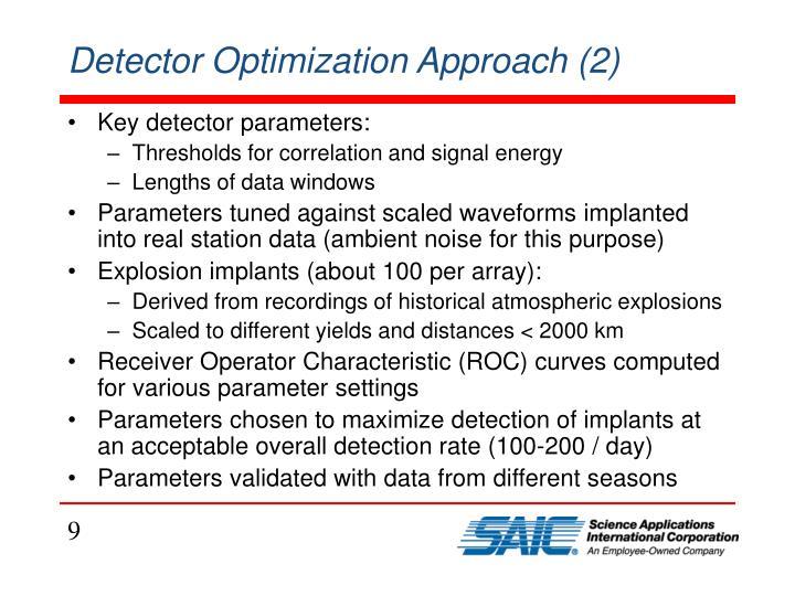 Detector Optimization Approach (2)