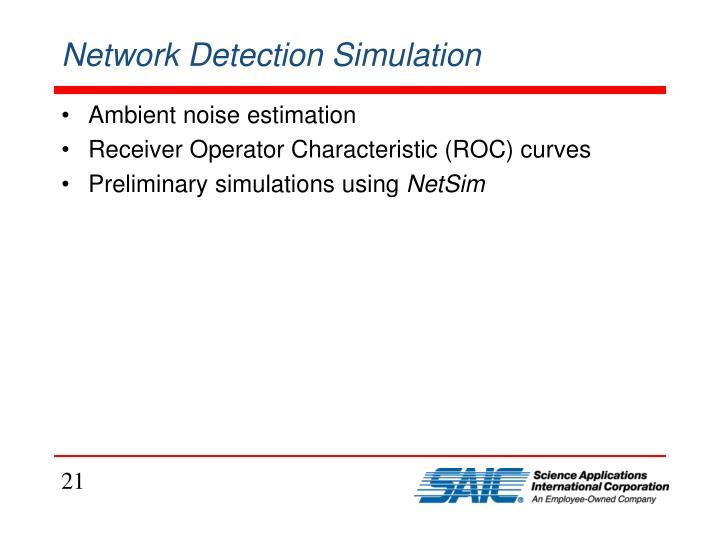 Network Detection Simulation