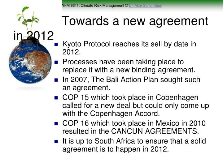 Towards a new agreement