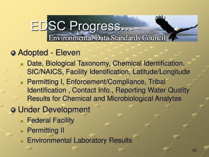 EDSC Progress…