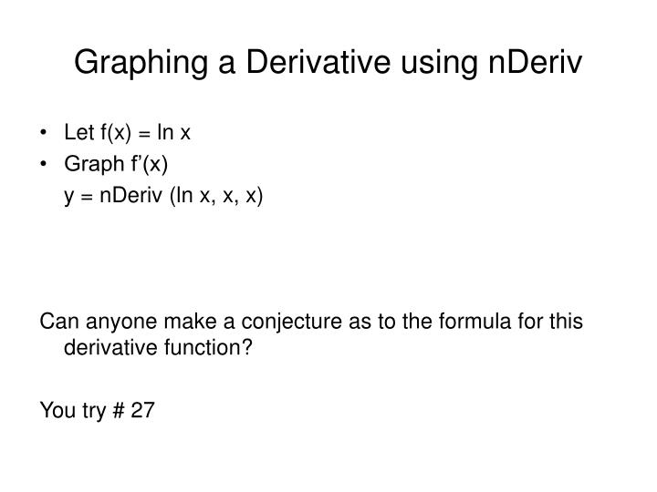 Graphing a Derivative using nDeriv