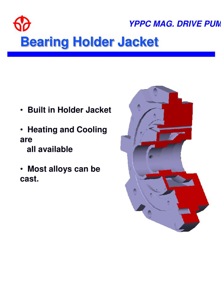 Bearing Holder Jacket