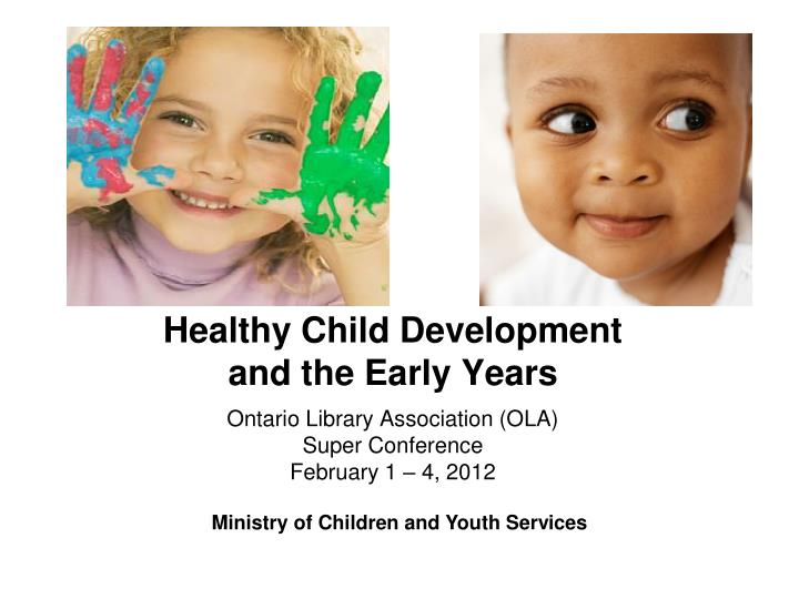 healthy child development and the early years n.