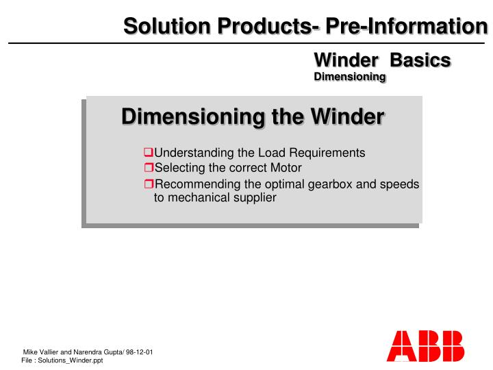 Dimensioning the Winder