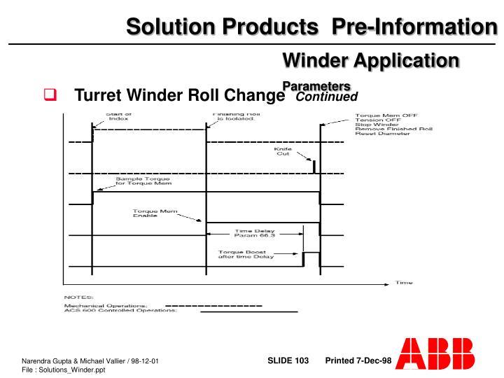 Turret Winder Roll Change