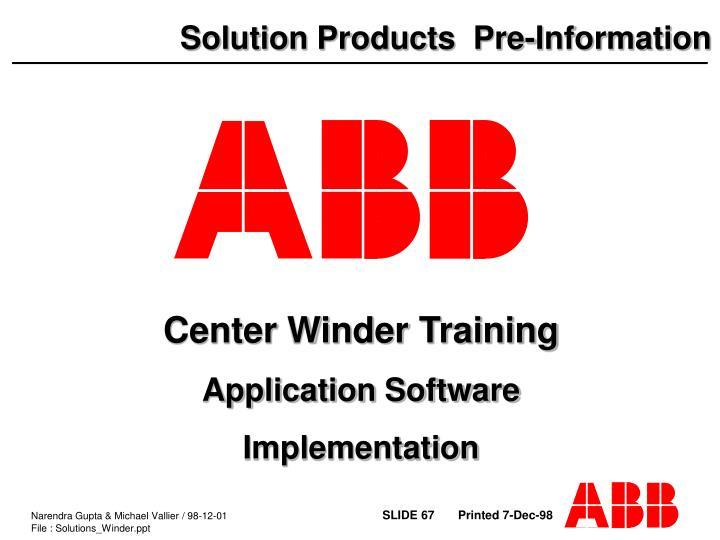 Center Winder Training