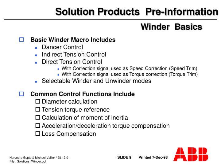 Basic Winder Macro Includes