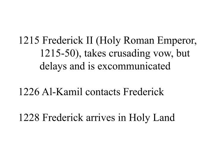 1215 Frederick II (Holy Roman Emperor,