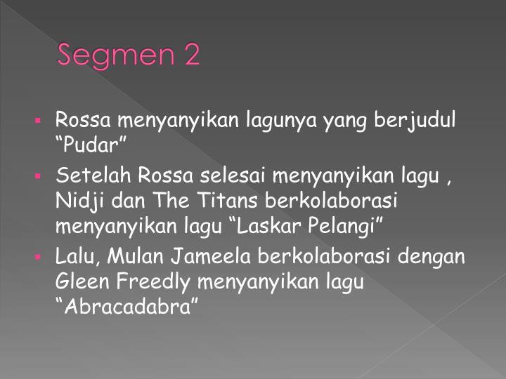 Segmen 2