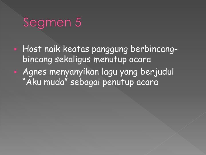 Segmen 5