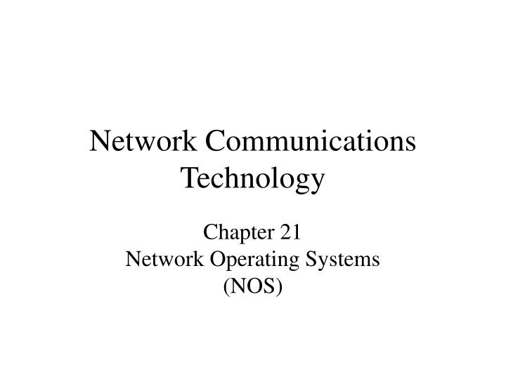 network communications technology n.