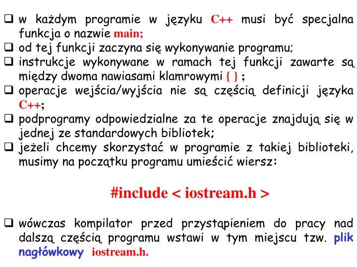 w każdym programie w języku