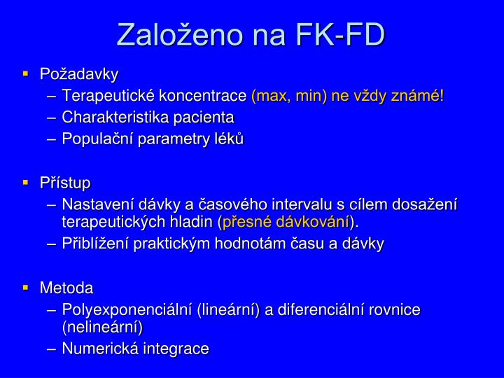 Založeno na FK-FD