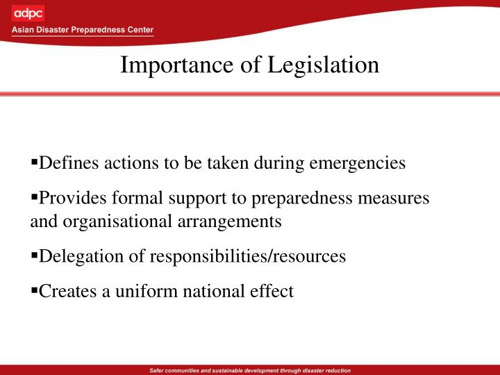 Importance of Legislation