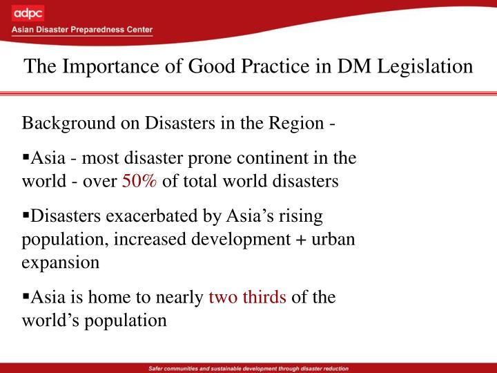 The Importance of Good Practice in DM Legislation
