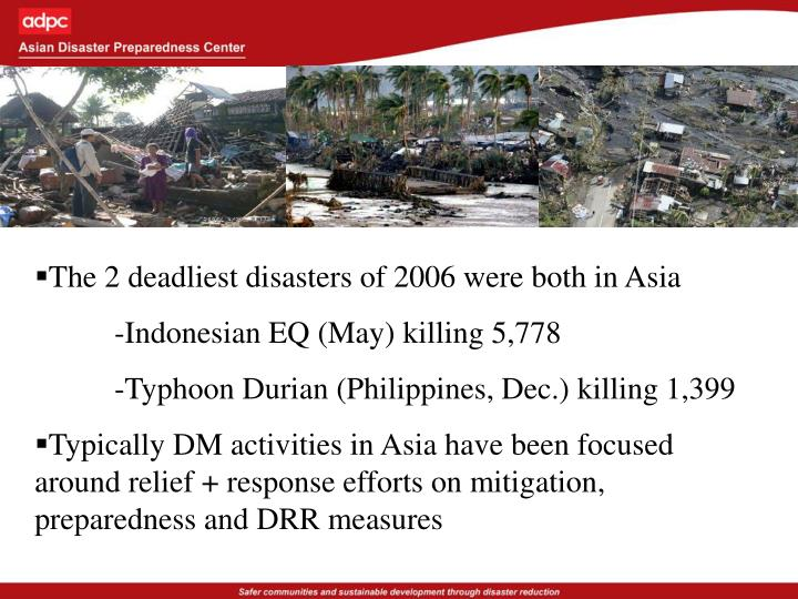 The 2 deadliest disasters of 2006 were both in Asia