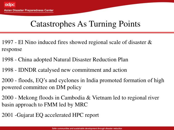 Catastrophes As Turning Points