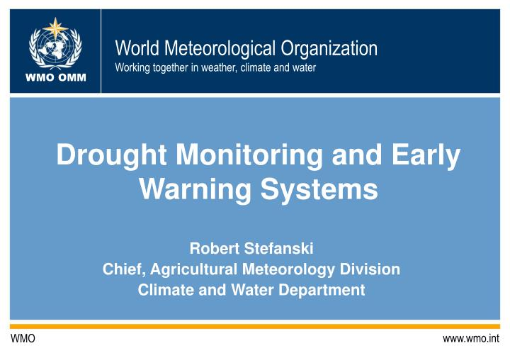 drought monitoring and early warning systems n.