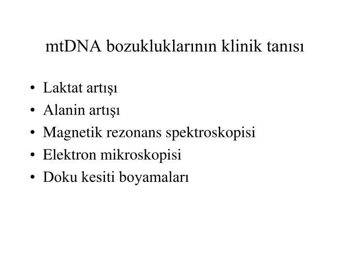 mtDNA bozukluklarının klinik tanısı