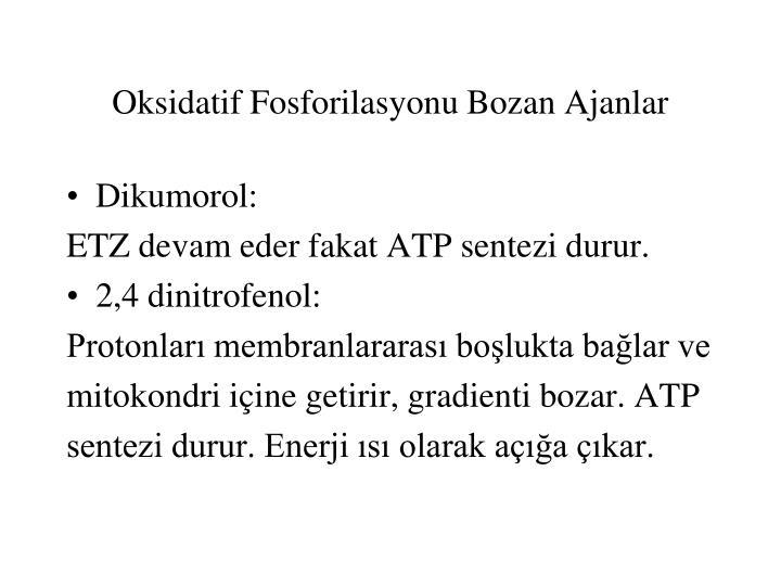 Oksidatif Fosforilasyonu Bozan Ajanlar