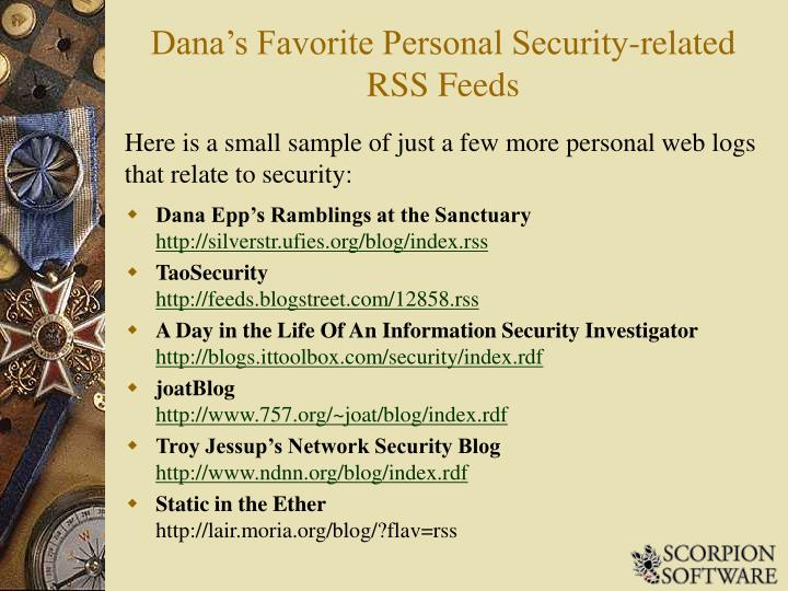 Dana's Favorite Personal Security-related RSS Feeds