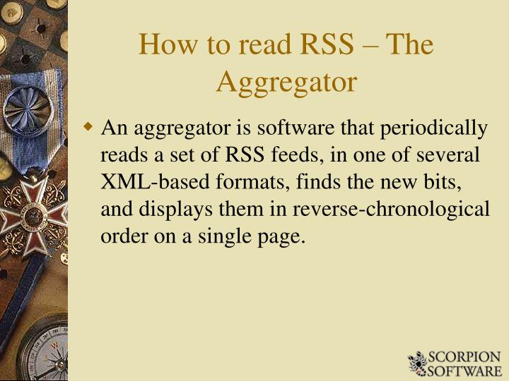 How to read RSS – The Aggregator