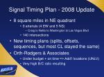 signal timing plan 2008 update