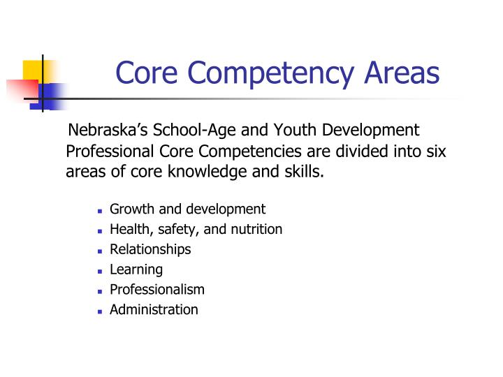 Core Competency Areas