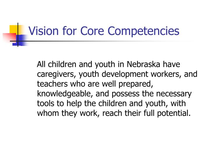Vision for core competencies