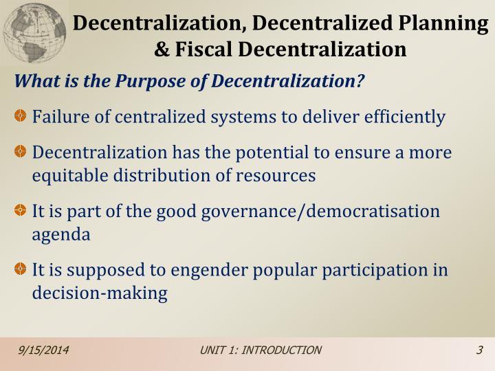 Decentralization decentralized planning fiscal decentralization1