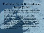motivation for the great lakes ice model glim1