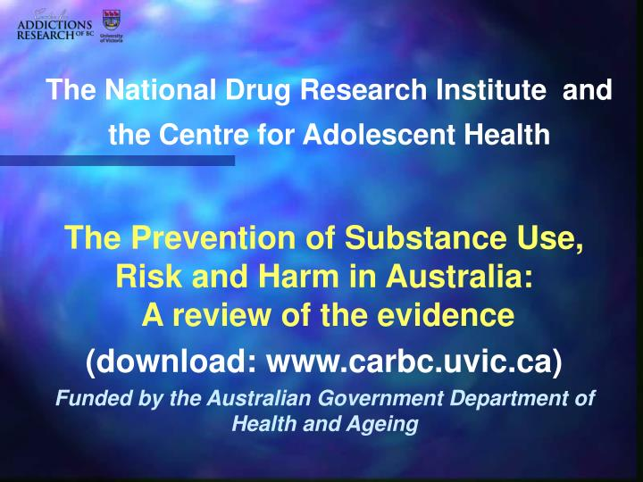The National Drug Research Institute  and the Centre for Adolescent Health