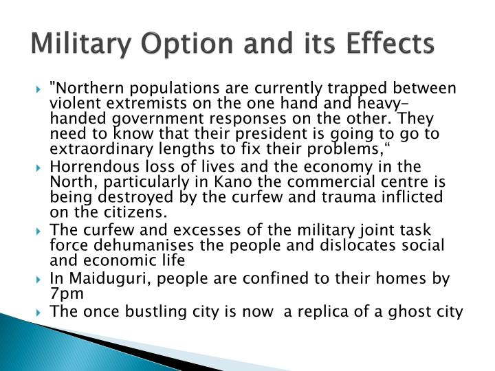 Military Option and its Effects