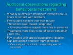 additional observations regarding behavioural treatments