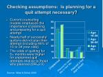 checking assumptions is planning for a quit attempt necessary