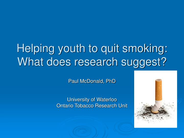 helping youth to quit smoking what does research suggest n.