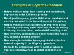 examples of logistics research