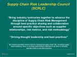 supply chain risk leadership council scrlc
