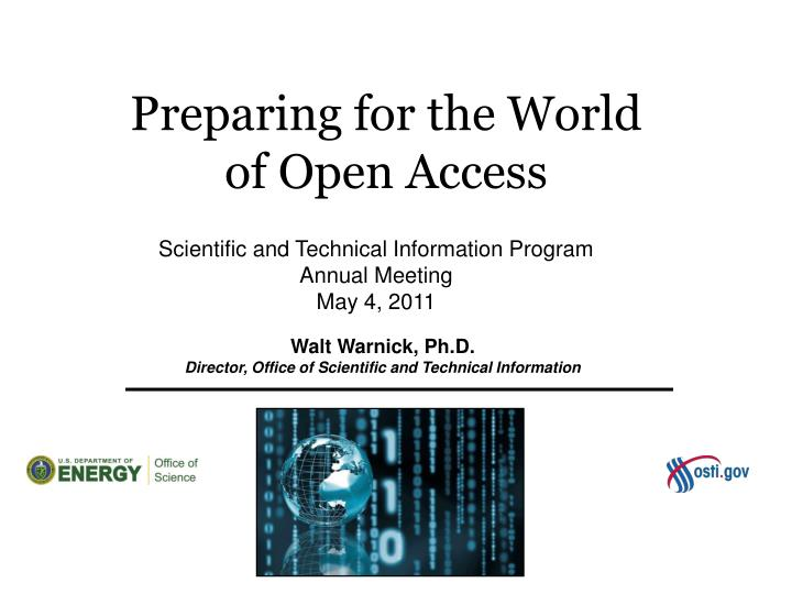 Preparing for the World of Open Access