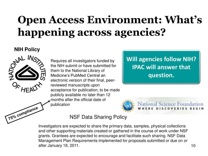 Will agencies follow NIH? IPAC will answer that question.